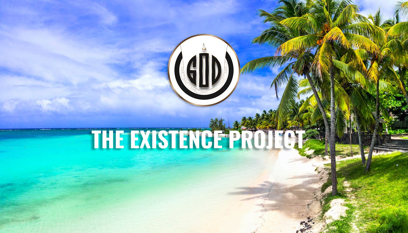 THE EXISTENCE PROJECT: The Living God in Mauritius